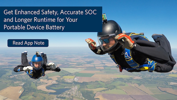 Get Accurate Battery SOC and Long Runtime for Your Portable Designs