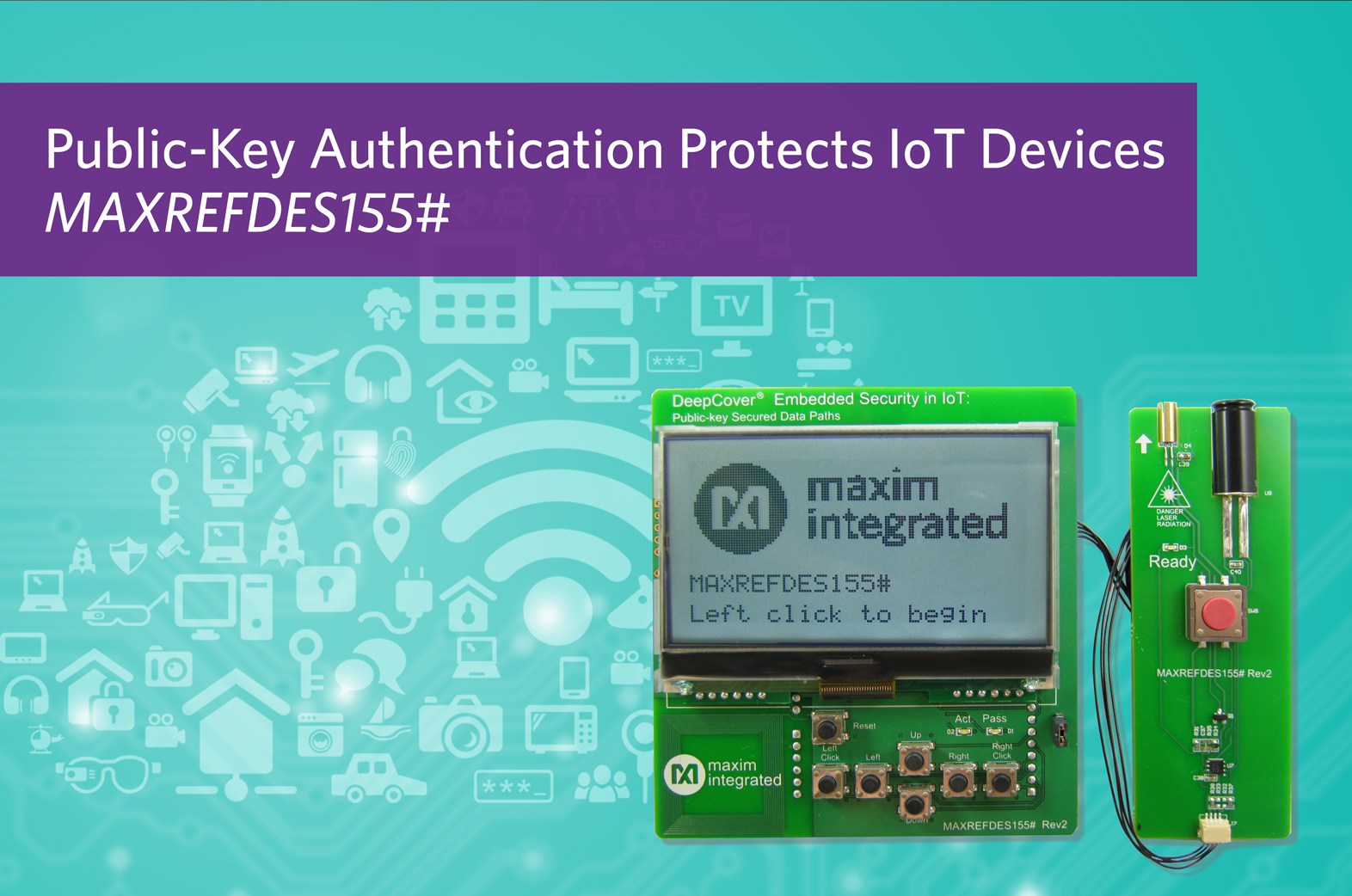 Maxim最新嵌入式安全平台轻松实现公钥加密,有效保护IoT设备和数据通路0
