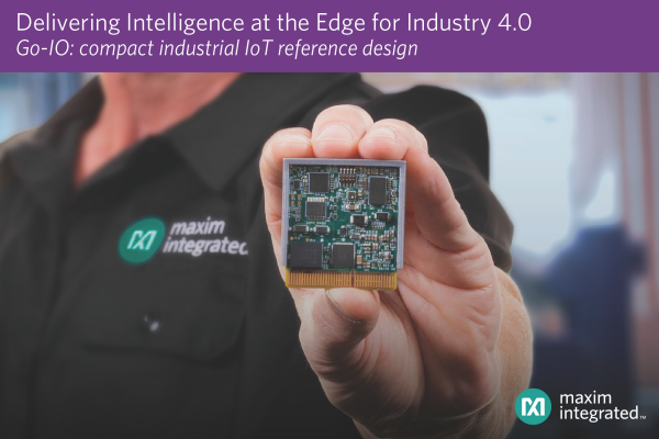Maxim's Go-IO Drives Intelligence to the Digital Factory Edge
