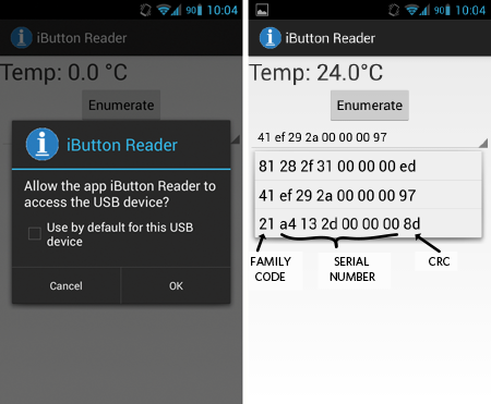The Android application, USB permissions (left). Temperature measurement for a specific Thermochron iButton is identified by its registration number (right).